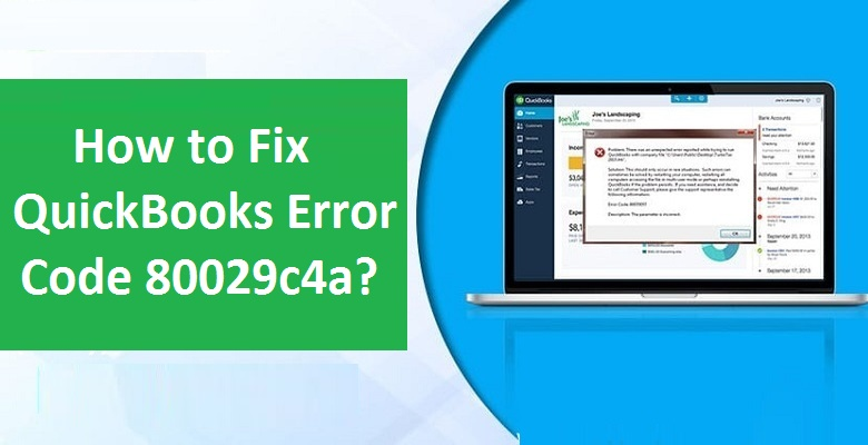 Fix the Quickbooks Error 80029c4a